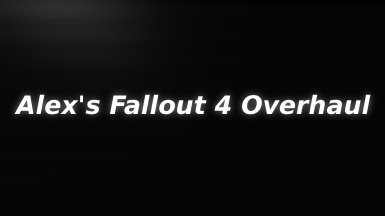 Alex's Fallout 4 Overhaul