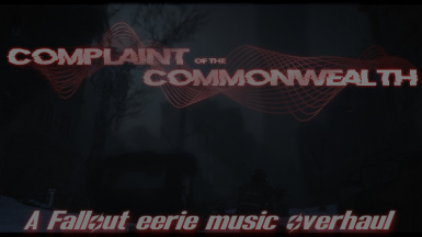 Complaint of the Commonwealth - An Eerie Menu and Music Overhaul