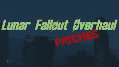 Lunar Fallout Overhaul Official Patches