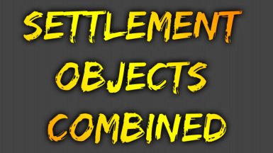 Settlement Objects Combined - Lore Friendly