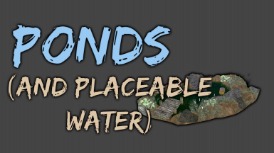 Ponds - With placeable water