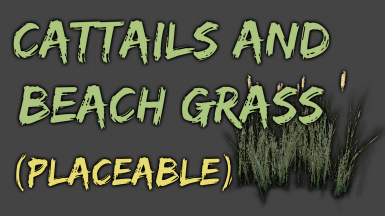 Cattails and Beach Grass - Placeable