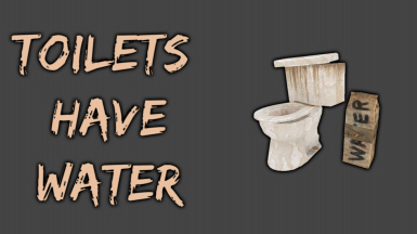 Toilets have water