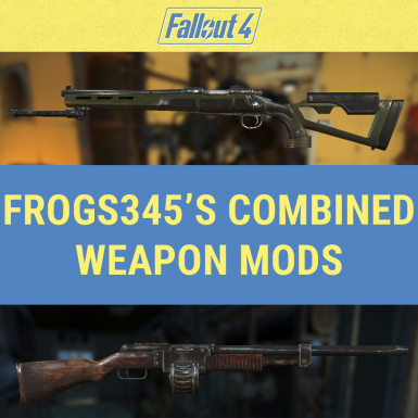frogs345's Combined Weapon Mods