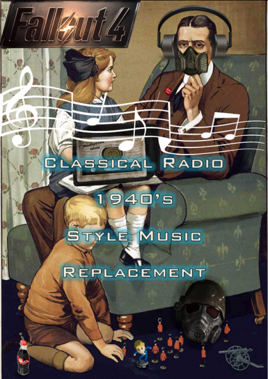 Fallout 4 Classical Radio Historic Music Replacement