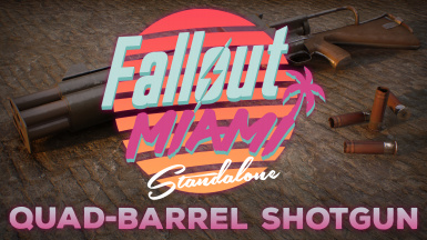 Quad-Barrel Shotgun - Fallout Miami Standalone