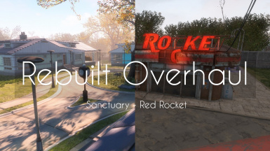 Rebuilt - Sanctuary and Red Rocket