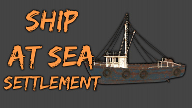 Ship at Sea - Player Home and Settlement