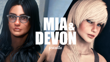 Mia and Devon presets