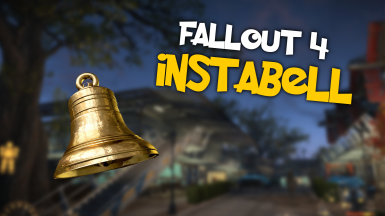 Instabell - Edited by Toro Montana - Summon All Settlers - DLC Compatible