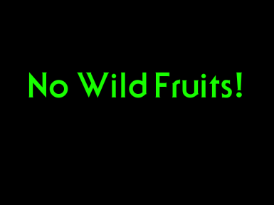 No Wild Fruits