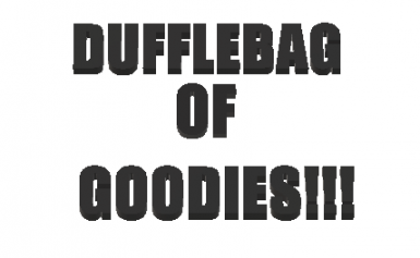 kLOUDI'S DUFFLEBAG OF GOODIES
