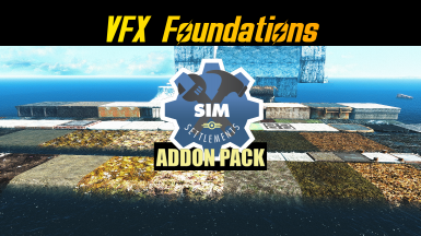 VFX Foundations Sim Settlements Addon Pack