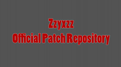 Zzyxzz Official Patch Repository