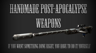 Post-apocalyptic homemade weapons