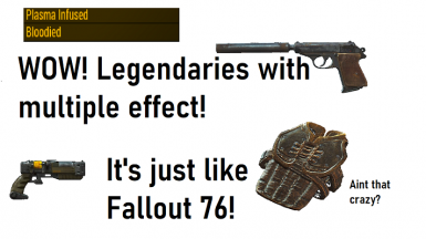Multiple Legendary Effects - almost like Fallout 76