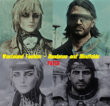 Wasteland Fashion - Bandanas and Blindfolds - Added to the World And VIS-G And Armorsmith Extended Patch