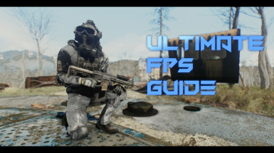 Fallout 4 - 2020 Ultimate FPS and Optimization Guide