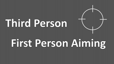 Third Person First Person Aiming