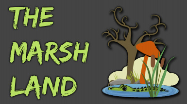 The Marshland DLC - For Swampmonsters and Toxic People