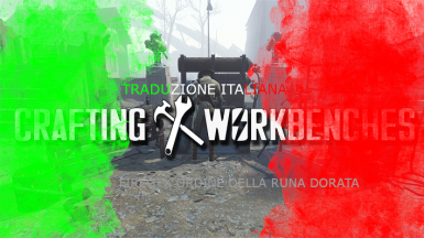 Crafting Workbenches - Craftable Weapons Armor Clothing Ammo Junk - Traduzione Italian ORD