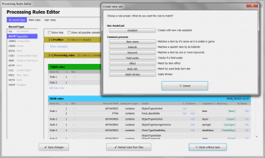 Integrated Processing Rule Editor - You can completely adapt the whole processing to your liking.. and your mods!