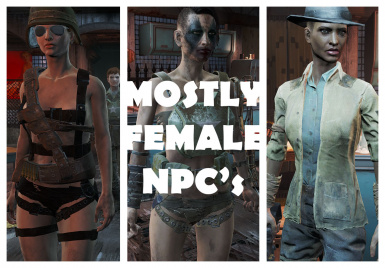 Mostly Female NPC's