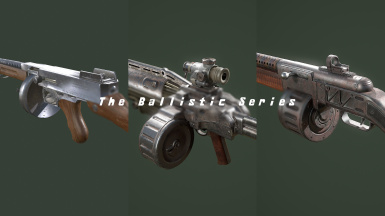The Ballistic Series