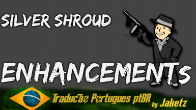 Silver Shroud Enhancement - With Intimidation v.1.0 - Portugues do Brasil PTBR