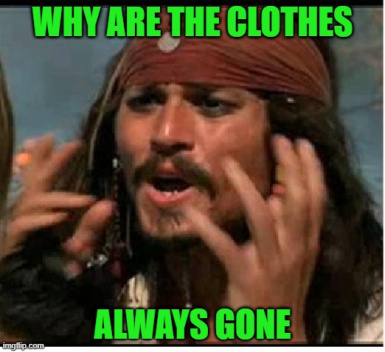 Why Are the Clothes Gone