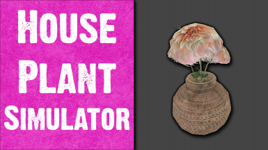 Houseplant Simulator - Water your Plants