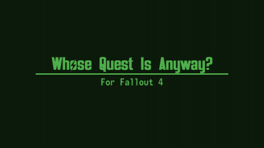 Whose Quest Is It Anyway