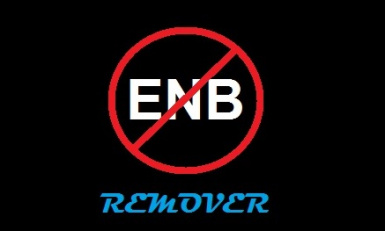 Enb and ReShade remover