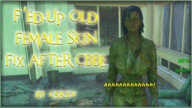 C5Kev's F'ed Up Old Female Skin Fix After CBBE