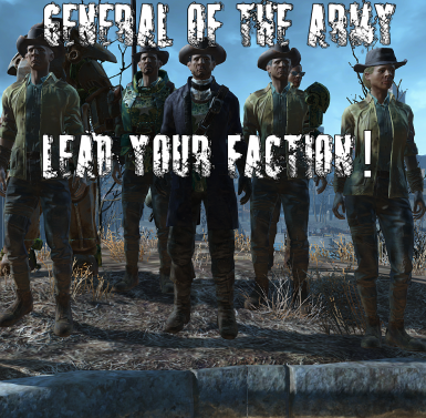 General of the Army - Minutemen and other faction leadership
