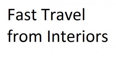 Fast Travel from Interiors
