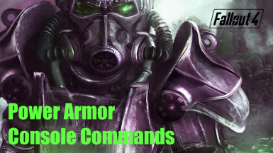 Power Armor Console Commants