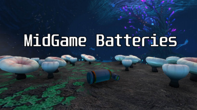 MidGame Batteries