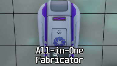 All-in-One Fabricator