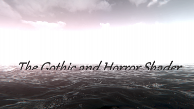 The Gothic and Horror Shader