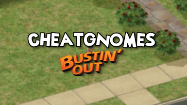 Cheatgnomes Bustin' Out