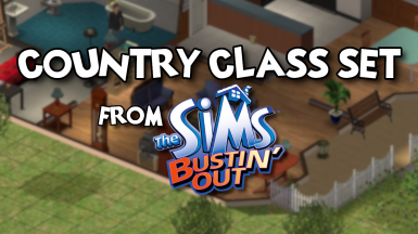 Country Class Set from Bustin' Out