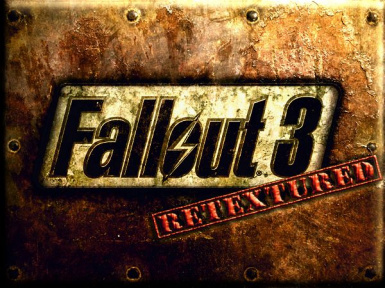 F3R - Fallout 3 Retextured WIP