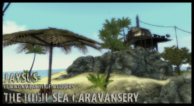 JaySuS Commonwealth Of Modders - The High Sea Caravansery
