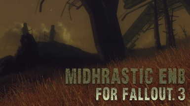 Midhrastic Enb For Fallout 3 At Fallout3 Nexus Mods And Community