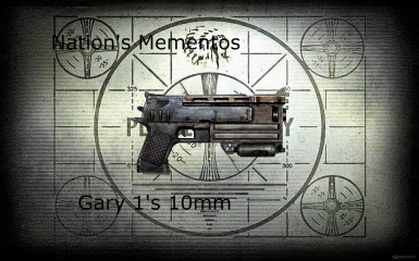 Nation's Mementos - Gary 1's 10mm