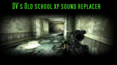 DV's old school xp sound replacer for F3