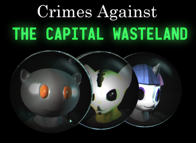 (CaCW) - Crimes Against the Capital Wasteland