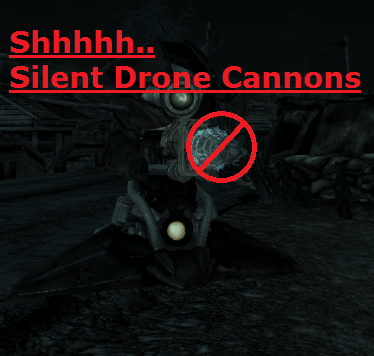 Silent Drone Cannons