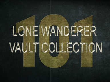 101 Lone Wanderer Vault Collection